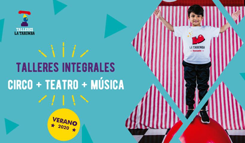 Teatro, Circo y Música en verano con La Tarumba
