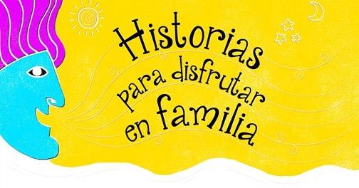Historias para disfrutar en familia!